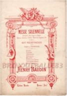 MESSE SOLENNELLE CHANT ORGUE HARMONIUM PARTITION XIX HENRY BAUDIN 01590 DORTAN 22 PAGES - Music & Instruments