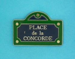 1 PIN'S //   ** PARIS ** PLACE DE LA CONCORDE ** 8e ARRONDISSEMENT ** - Cities