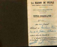 « CHATELET – Maison Du Peuple -  Titre Nominatif D'1 Part De Coopérateur» - Délivré à MICHAUX, Léon De CHATELET. - Actions & Titres