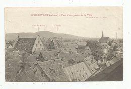 Cp , 67 , SELESTAT , SCHLESTADT , Vue D'une Partie De La Ville , écrite 1921, Ed. Verck , N° 12589 - Selestat