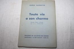 BARBOTIN / Toute Vie A Son Charme Poèmes  Dédicacé - Poetry