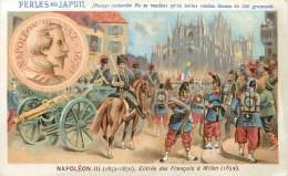 CHROMO PERLES DU JAPON NAPOLEON III ENTREE DES FRANCAIS A MILAN - Sonstige