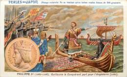 CHROMO PERLES DU JAPON PHILIPPE 1er GUILLAUME LE CONQUERANT POUR L'ANGLETERRE - Autres