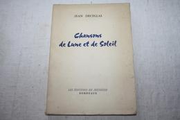 DECELLAS / Chansons De Lune Et De Soleil - Poetry