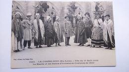Carte Postale (B6) Ancienne La Chaise Dieu  , Féte Du 10 Aout 1924 - La Chaise Dieu