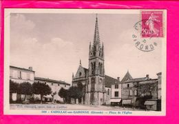 Cpa  Carte Postale Ancienne  - Cadillac Sur Garonne Place De L Eglise - Cadillac