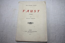 CLOT / Faust  Poèmes D'après Nicolas Lenau - Poésie