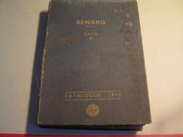Catalogue Outillage Et Accessoires - Etablissements BENARD - Caen - Année 1955 - SAGAP - Vieux Papiers