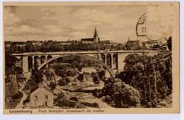 LUXEMBOURG PONT ADOLPHE BOULEVARD DU VIADUC - Luxembourg - Ville