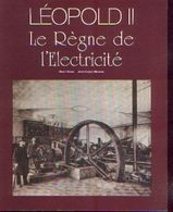 « Léopold II – Le Règne De L'électricité » BRION, R. & MOREAU, J.-L. – Ed. F. Desclée – Tractebel (non Daté) - Sciences & Technique