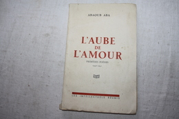 ABA Abaoud / L'aube De L'amour Poésies  Dédicacé - Autres
