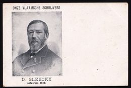 D. SLEECKX * SCHRIJVER - ECRIVAIN ( 1818-1901) ANTWERPEN - MEDEOPRICHTER VLAEMSCH BELGIE - Zeldzaam - Ecrivains