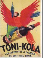 PUB  Toni Kola Vin Aperitif A La Kola Se Boit Tres Frais, Perroquet, Bouteille - Publicidad