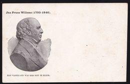JAN FRANS WILLEMS * SCHRIJVER - ECRIVAIN ( 1793-1846) BOECHOUT - VLAAMSE BEWEGING - Zeldzaam - Ecrivains