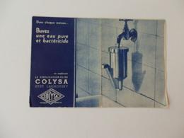 Publicité Sur Le Stérilisateur-filtre Colysa Systéme Lakhovsky. - Publicité