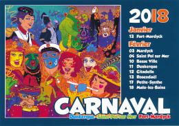 DUNKERQUE (59, Nord) : Carnaval 2018, Saint-Pol-sur-Mer, Fort-Mardyck, Rosendaël, Malo-les-Bains (non Circulée) - Dunkerque