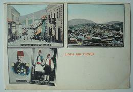 Gruss Aus Plevlje. - Ca. 1912. - Montenegro