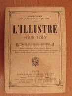 L'Illustré Pour Tous. Reliure Annuelle 1887-88 (10ème Année). Choix De Bonnes Lectures. Gravures - Livres, BD, Revues