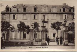 03. Vichy. Hopital Militaire - Vichy