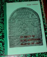 Les Objets De La Vie Du Quotidien Du 16e Au XXe Siècle / ROGER VERDIER - Culture