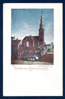 Danemark. Gruss Aus Kopenhagen. Erlöserkirche.  Eglise Du Saint-Sauveur. Ca 1900 - Denmark
