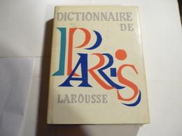 Dictionnaire De Paris Larousse 1964 - Dictionaries