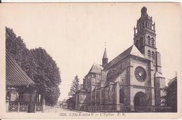 CPA -  7332. L' ISLE ADAM - L'église - L'Isle Adam