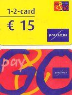 2 CARTE-+PREPAYEE-BELGE-995 FEF Et 15€-PROXIMUS--Plastic Fin-GRATTE-BE - Belgique