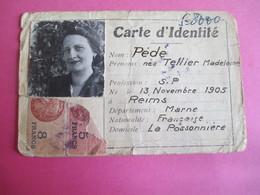 Doc Administratif/Carte  D'Identité/Madeleine PEDE Née Tellier/ Mairie La POSSONNIERE/Marne/Reims/1939         AEC144 - Other Collections