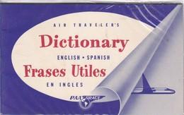 AIR TRAVELER'S DICTIONARY ENLISH SPANISH FRASES UTILES EN INGLES PAA GRACE-TBE-BLEUP - English Language/ Grammar