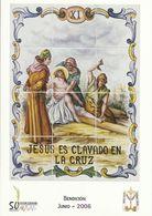 Gandia. Semana Santa. Estaciones Del Calvario De Jesús. Jesús Es Clavado En La Cruz. - Saints