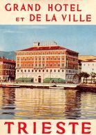 """D7542 """"ITALIA - TRIESTE - GRAND HOTEL RET DE LA VILLE"""" ETIC. ORIG. LUGGAGE LABEL - Adesivi Di Alberghi"""