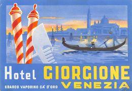 """D7543 """"ITALIA - VENEZIA -  HOTEL GIORGIONE -  SBARCO VAPORINO CA D' ORO"""" ETIC. ORIG. LUGGAGE LABEL - Adesivi Di Alberghi"""