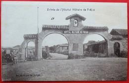 Cpa 83 FREJUS Hopital Militaire Entree - Frejus