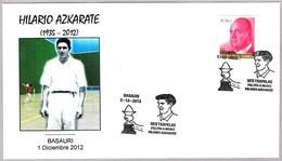PELOTA VASCA - Basque Pelota. HILARIO AZKARATE. Basauri, Vizcaya, 2012 - Stamps