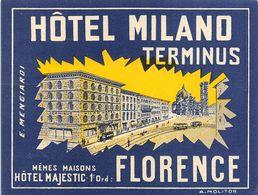 "D7548 ""ITALIA - LOMBARDIA - FIRENZE - HOTEL MILANO TERMINUS"" TRAM WAY. ETIC. ORIG. LUGGAGE LABEL - Adesivi Di Alberghi"