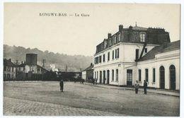Longwy La Gare - Longwy