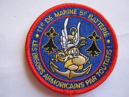 RARE INSIGNE TISSUS PATCH TROUPES DE MARINE LE 11° RIMa LA 5° BATTERIE EN COULEUR (ASTERIX) SUR VELCROS - Armée De Terre