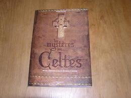 LES MYSTERES DES CELTES Histoire Gaule Celte Druide Dieux Mythes Croyances Légendes Rites Cérémonie Rituelle - Histoire