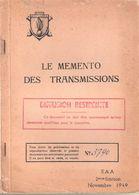 MEMENTO DES TRANSMISSIONS 1949 MATERIEL RADIO POSTE TELEPHONE MISE EN OEUVRE - Boeken