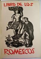 LIBROS De Los ROMESCOS Par Antonio Gelabert. Ediciones Corona. 1963. - Poetry