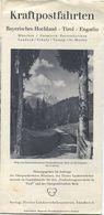 Kraftpostfahrten 20er Jahre Bayerisches Hochland - Tirol - Engadin - Faltblatt Mit 6 Abbildungen Und Einer Reliefkarte V - Dépliants Touristiques
