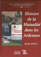 Histoire De La Mutualité Dans Les Ardennes - Non Classés