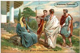 CHROMO  HISTOIRE ROMAINE NUMA POMPILIUS ELU ROI - Cromos