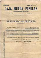 Papel De Resguardo De Deposito De Caja Mutua Popular De 1922 - Spain