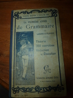 1904 Grammaire Française Pour 9 à 11 Ans  --> Bien PENSER,PARLER Et ÉCRIRE  Le Français Est Une Clé De La Réussite - Livres, BD, Revues