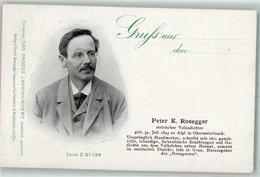 52283944 - Peter K. Rosegger Persoenliche Daten Das Grosse Jahrhundert Serie D No. 129 - Scrittori