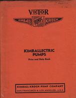 Kimball-Krogh Pump Company. Kimballectric Pumps. San Francisco & Los Angeles. Price And Data Book. - Livres, BD, Revues