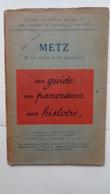 Guides Illustrés Michelin Des Champs De Bataille:METZ  Et La Bataille De Morhange - Guerre 1914-18