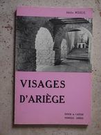 VISAGES D ARIEGE   ADELIN MOULIS - Midi-Pyrénées